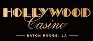 Hollywood Casino - Baton Rouge