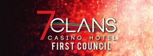 Seven Clans Casino Hotel - First Council