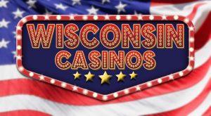 Casinos in Wisconsin