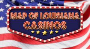 Louisiana Casinos Map