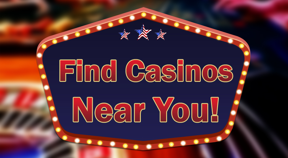 find casinos near you